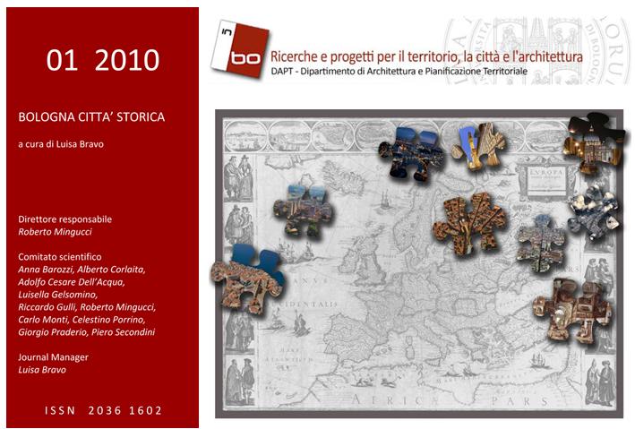 Visualizza V. 1 N. 1 (2010): Vol. 1, n. 1 (2010) - BOLOGNA CITTA' STORICA, a cura di Luisa Bravo