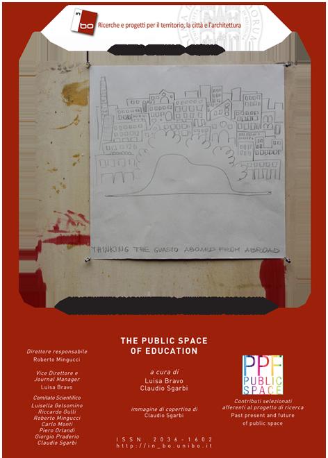 Visualizza V. 4 N. 1 (2013): Vol. 4, n. 1 (2013) - THE PUBLIC SPACE OF EDUCATION, numero speciale a cura di Luisa Bravo e Claudio Sgarbi