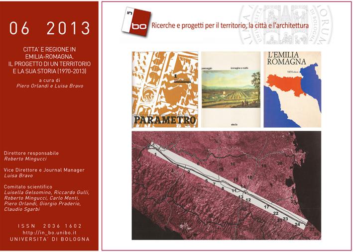 Visualizza V. 4 N. 6 (2013): Vol. 4, n. 6 (2013) - CITTA' E REGIONE IN EMILIA-ROMAGNA. Il progetto di un territorio e la sua storia (1970-2013)