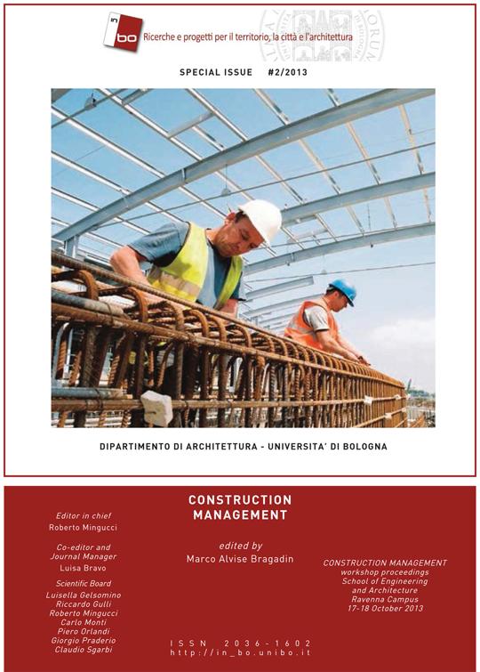 Visualizza V. 4 N. 2 (2013): Vol. 4, n. 2 (2013) - CONSTRUCTION MANAGEMENT, numero speciale a cura di Marco Alvise Bragadin